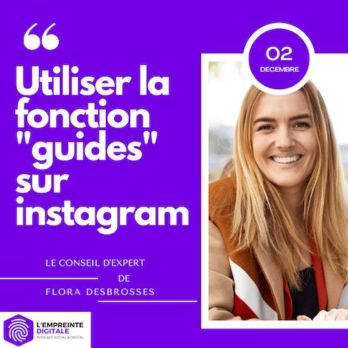 Conseil #2 : Utiliser la fonction «guides» sur instagram