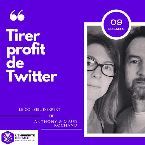 Conseil #9 : Tirer profit de Twitter