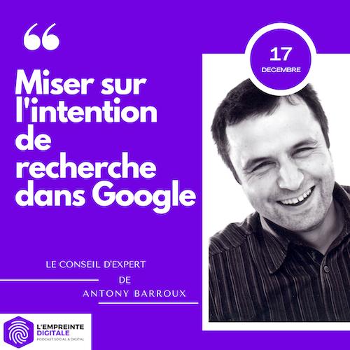 Conseil #17 : Miser sur l'intention de recherche dans Google