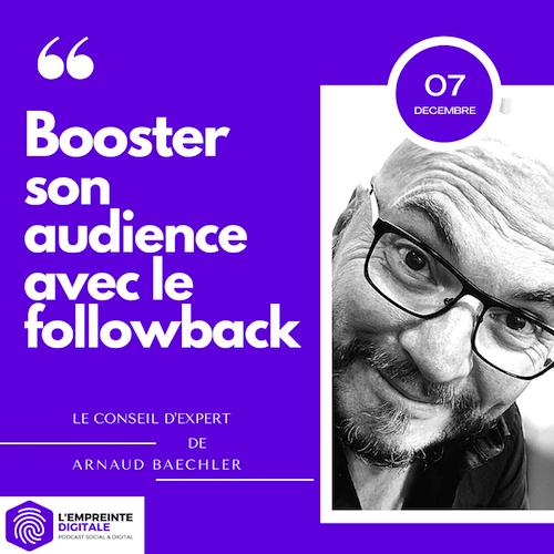 Conseil #7 : Booster son audience avec le follow back