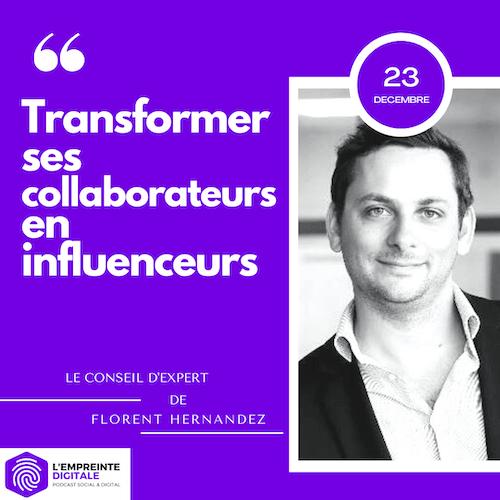 Conseil #23 : Transformer ses collaborateurs en influenceurs
