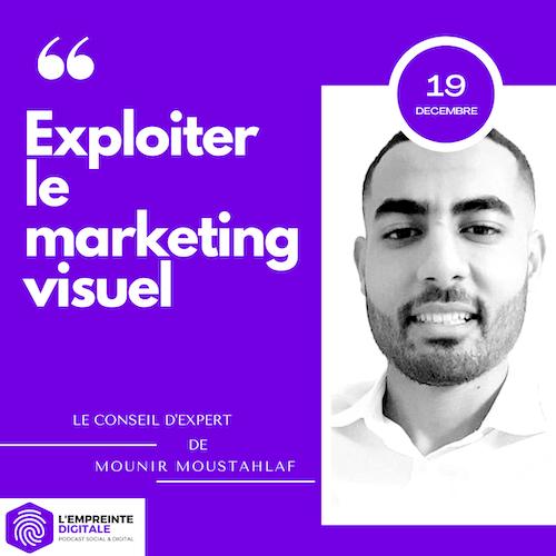 Conseil #19 : Exploiter le marketing visuel
