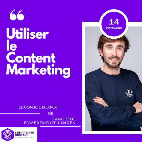 Conseil #14 : Utiliser le Content Marketing