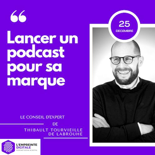 Conseil #25 : Lancer un podcast pour sa marque
